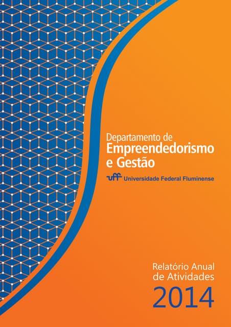 Relatório Anual 2014 - Departamento de Empreendedorismo e Gestão UFF