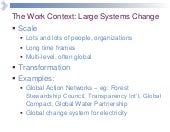 Steve Waddell: Large systems change