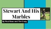 Stewart And His Marbles 2018