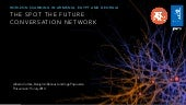 Spot The Future: using network analysis to augment an online ethnography study