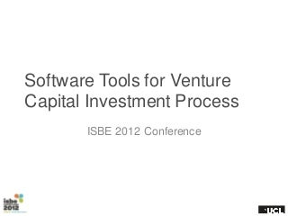 Software Tools for Venture Capital Process