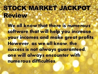 Stock Market JackPot Review - SCAM Or LEGIT?