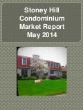 Stoney Hill Condominiums Market Report May 2014