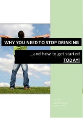 Stop Drinking RIGHT NOW!