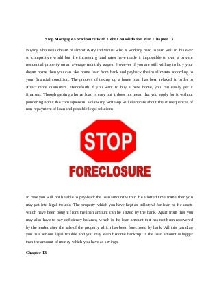 Stop mortgage foreclosure with debt consolidation plan chapter 13