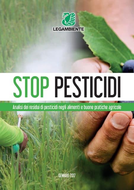 Stop Pesticidi - Rapporto 2017