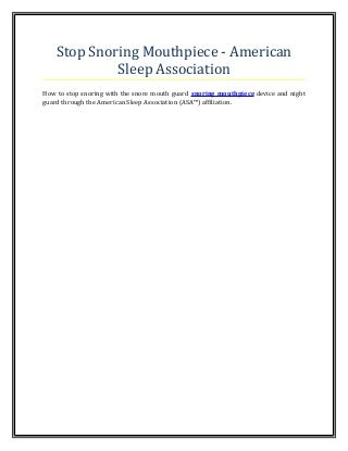 Stop snoring mouthpiece american sleep association