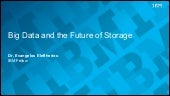 Big Data and the Future of Storage