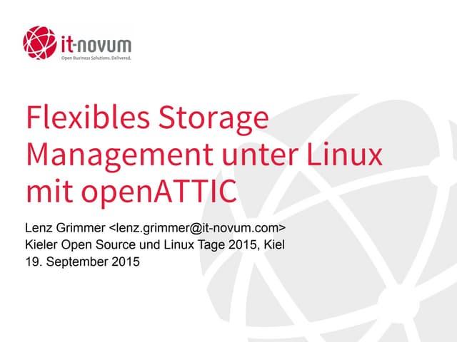 Flexibles Storage Management unter Linux mit OpenATTIC - Kielux 2015-09-18
