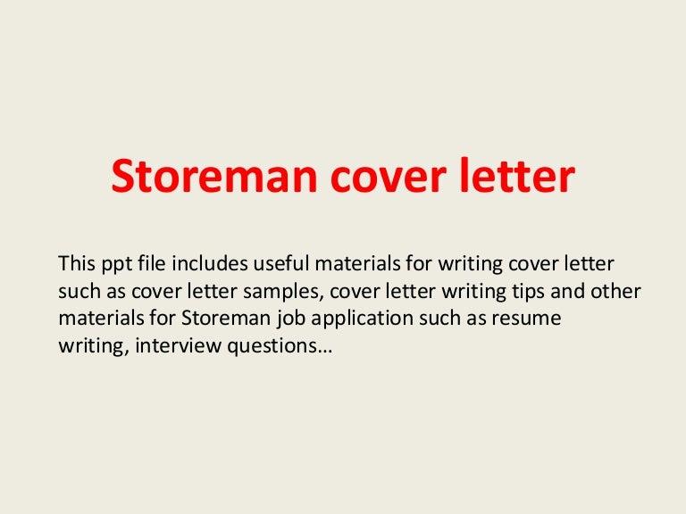 storemancoverletter 140306025714 phpapp01 thumbnail 4jpgcb1394074750 - Sample Resume Warehouse Storeperson
