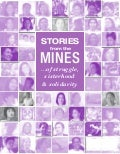 Stories from the Mines... of struggle, sisterhood and solidarity
