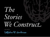 The Stories We Construct