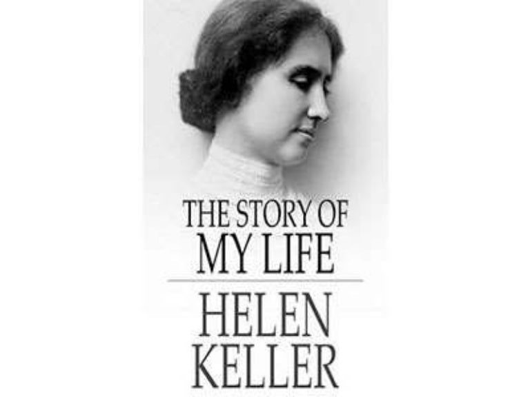 The Story Of My Life By Helen Keller Full Book