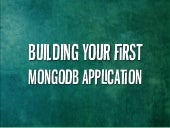 Build your first MongoDB App in Ruby @ StrangeLoop 2013
