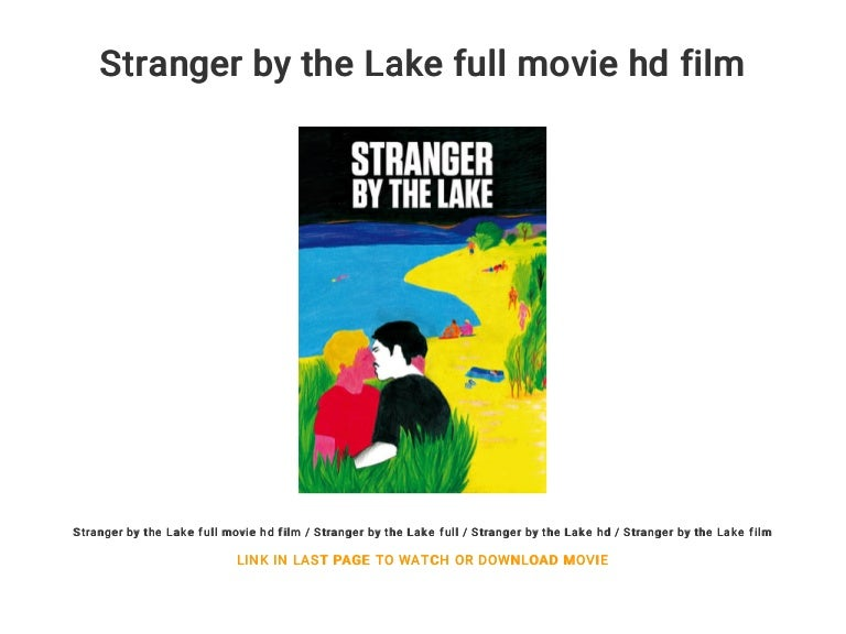 Strangers by the lake full movie