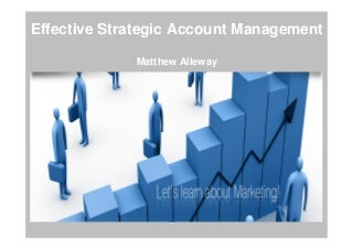 Strategic Account Management Presentation