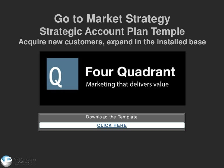 Go to Market Strategy Strategic Account Plan Template – Account Plan Template