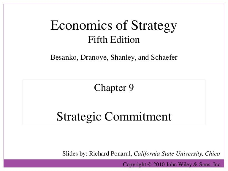 Strategic commitment ~ industry and competitive analysis