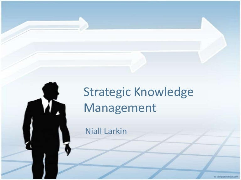 Strategic knowledge management strategicknowledgemanagement 130606163815 phpapp01 thumbnail 4gcb1370537262 toneelgroepblik Gallery