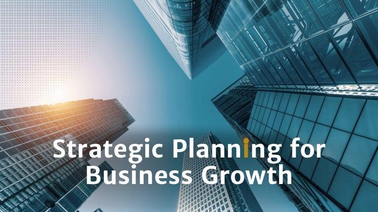 strategicplanningforbusinessgrowth 210927164710 thumbnail 4