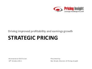 Strategic Pricing - International CEO Forum 2011