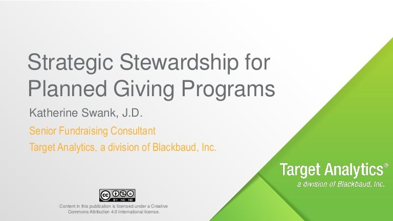 Strategicstewardshipforplannedgivingprograms2017Kswankhandout-170126153127-Thumbnail-4.Jpg?Cb=1485444868