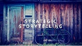 Strategic Storytelling