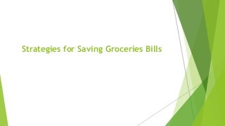 Strategies for saving groceries bills