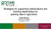 Strategies for supporting collaborations and building relationships for opening data in agriculture