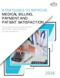 Strategies to Improve Medical Billing, Payment and Patient Satisfaction