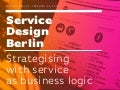 Strategising with Service as Business Logic / Service Design Drinks