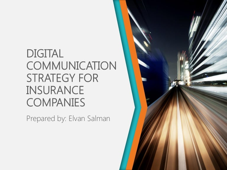 Digital Communication Strategy For Insurance Companies
