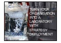 Turn You Organisation Into A Laboratory With Strategy Deployment (LeanUX15)