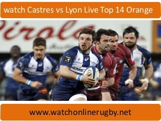 live Castres vs Lyon Live Top 14 Orange online