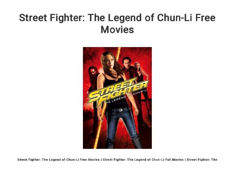 Street Fighter The Legend Of Chun Li Free Movies