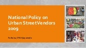 National Street vendor policy, 2009 and Street Vendors Act 2014
