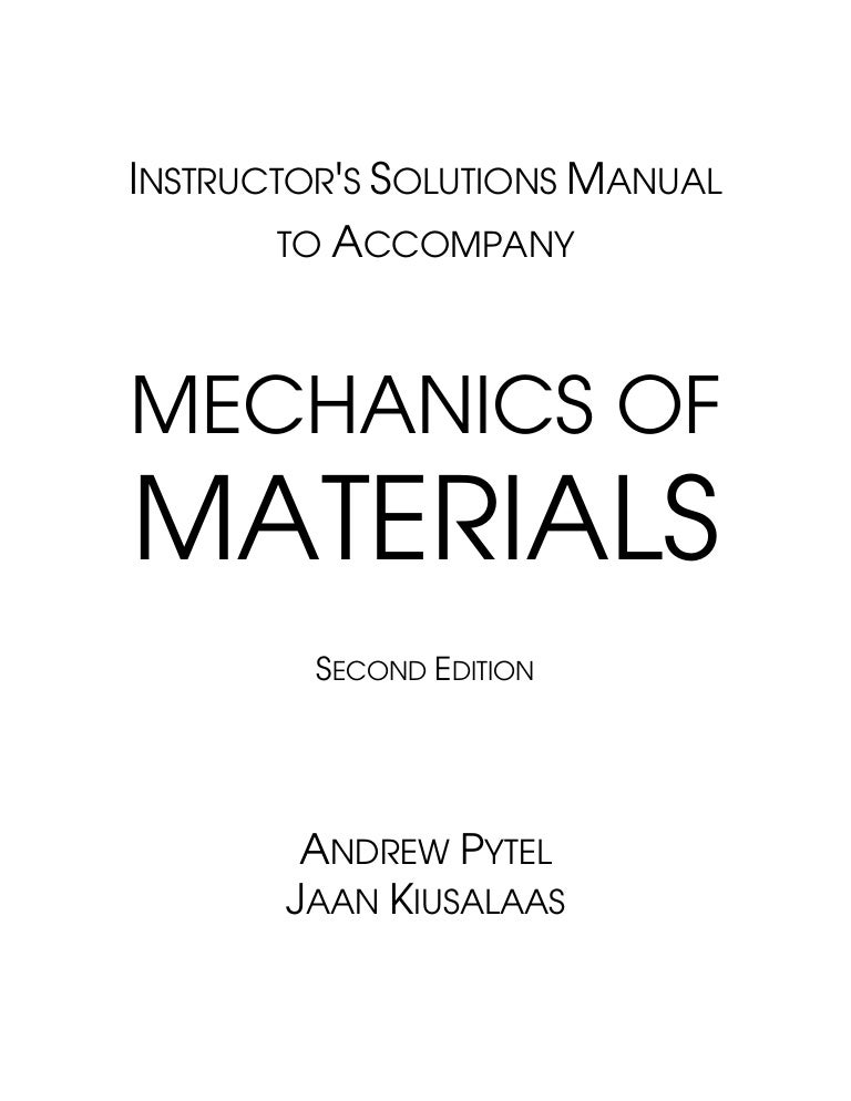 Strength of materials by pytel and singer solution manual free.