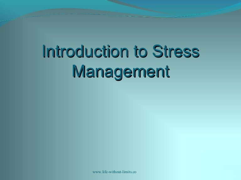 Stress workshop 1 introduction and present