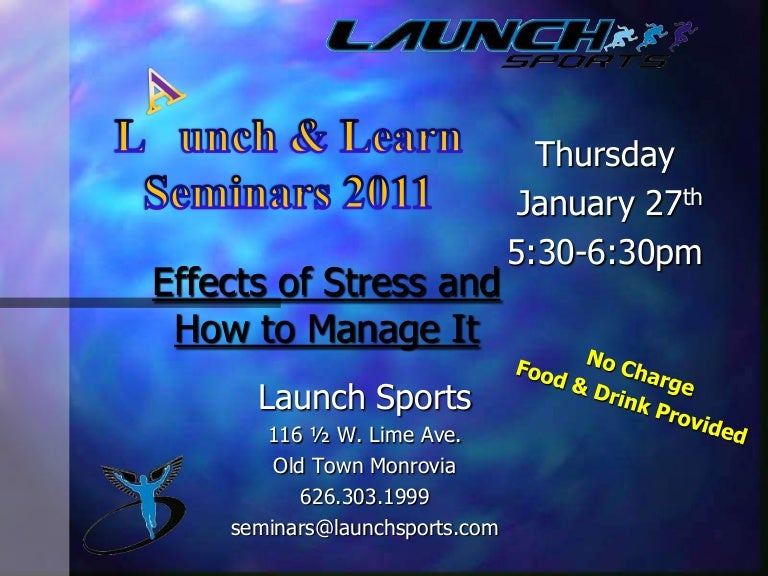 Launch And Learn Seminar 2011