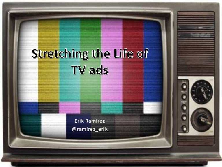 Stretching the life of tv ads er