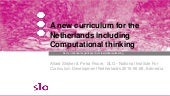 Strijker & Fisser (2019-06-26) A new curriculum for the netherlands including computational thinking