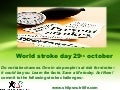 World Stroke day - face the challenge