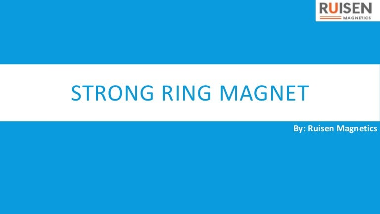 Find the Affordable Strong Ring Magnet