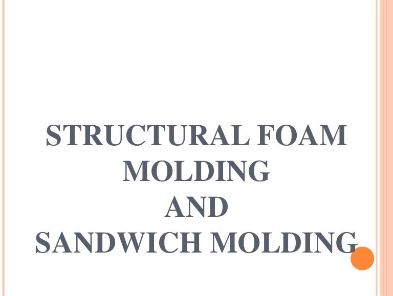 Structural foam molding 1