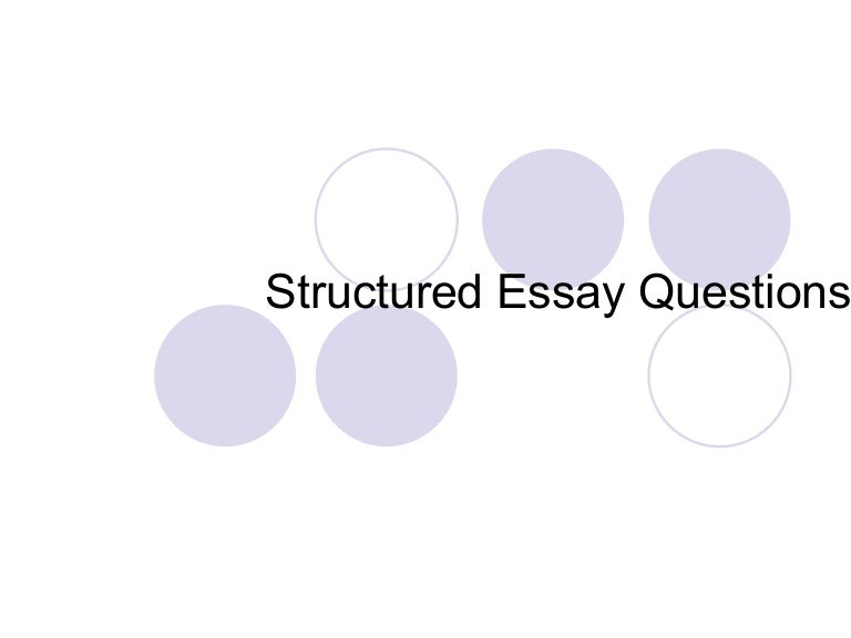 answering structured essay questions
