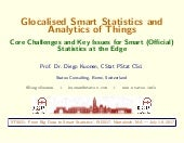 Glocalised Smart Statistics and Analytics of Things: Core Challenges and Key Issues for Smart (Official) Statistics at the Edge