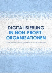 Digitalisierung in Non-Profit-Organisationen: Strategie, Kultur und Kompetenzen im digitalen Wandel