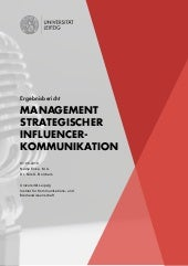 Management strategischer Influencer Kommunikation  - Ergebnisbericht 2018