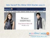 Style yourself this winter with woollen wear