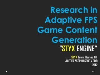 Adaptive First Person Shooter Game Content Generation